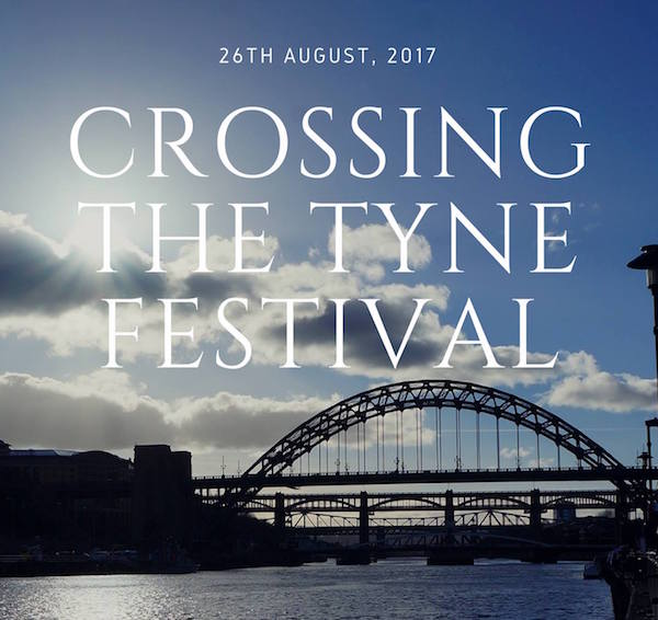 2017 Crossing The Tyne Festival Poster - Dylan McGreevy cropped 600x566