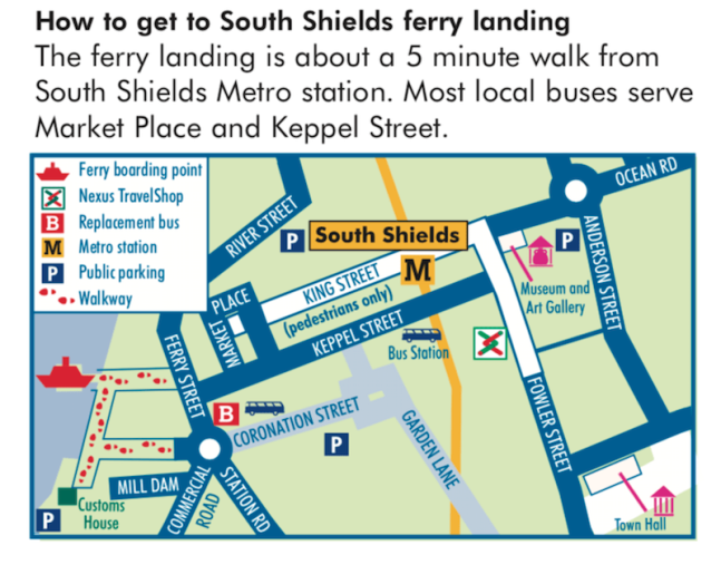 Map and Directions. How to get to South Shields Ferry landing.The ferry landing is about a 5 minute walk from South Shields Metro station. Most local buses serve Market Place and Keppel Street.